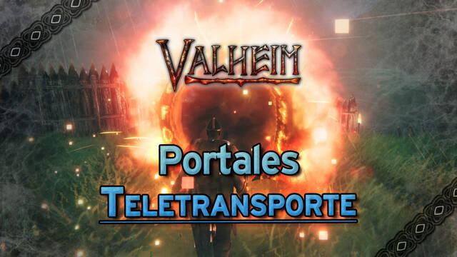Valheim: Cómo crear Portales de teletransporte y viajar rápido