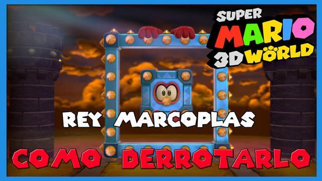 Super Mario 3D World: cómo derrotar al Rey Marcoplás