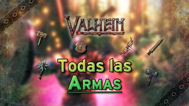Valheim: TODAS las armas, cómo se consiguen y características