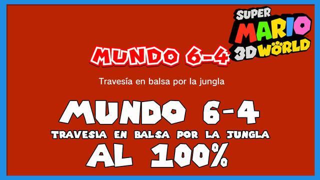 Super Mario 3D World: Travesía en balsa por la jungla al 100%