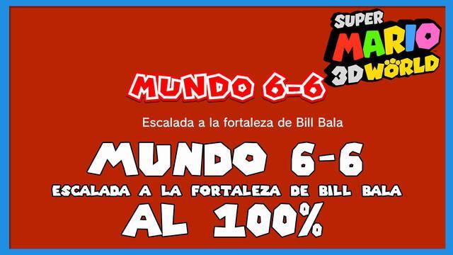 Super Mario 3D World: Escalada a la fortaleza de Bill Bala al 100%