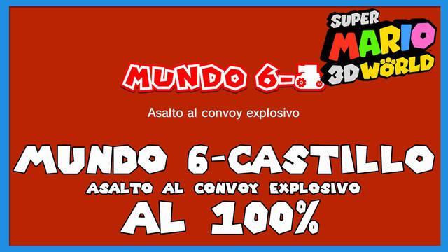 Super Mario 3D World: Asalto al convoy explosivo al 100%
