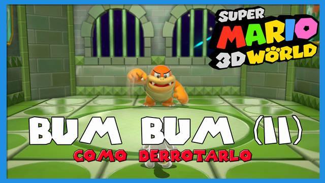 Super Mario 3D World: cómo derrotar a Bum Bum (II)