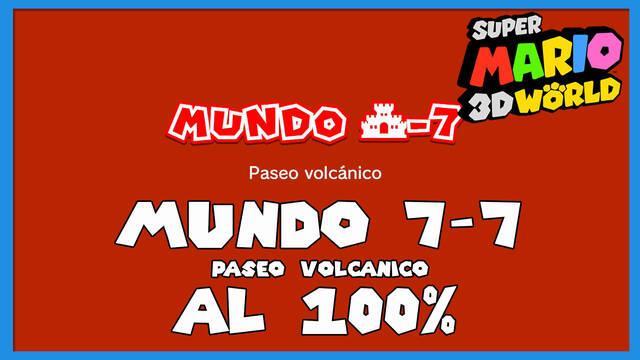 Super Mario 3D World: Paseo volcánico al 100%