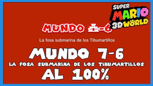 Super Mario 3D World: La fosa submarina de los Tibumartillos al 100%