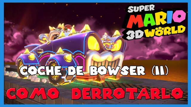 Super Mario 3D World: cómo derrotar al Coche de Bowser (II)
