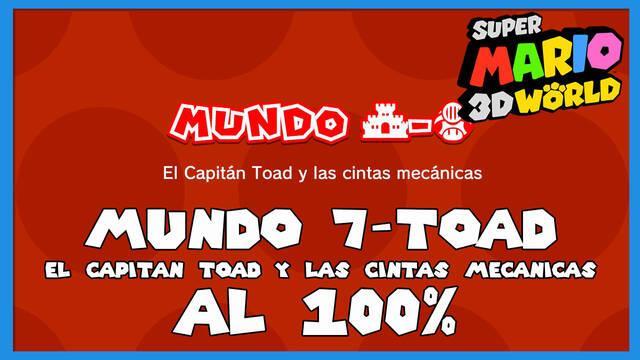 Super Mario 3D World: El Capitán Toad y las cintas mecánicas al 100%