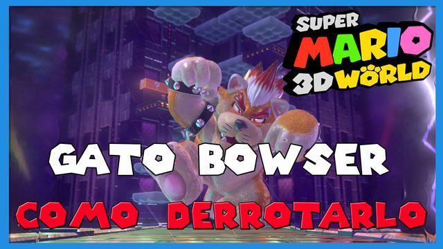 Super Mario 3D World: cómo derrotar a Gato Bowser