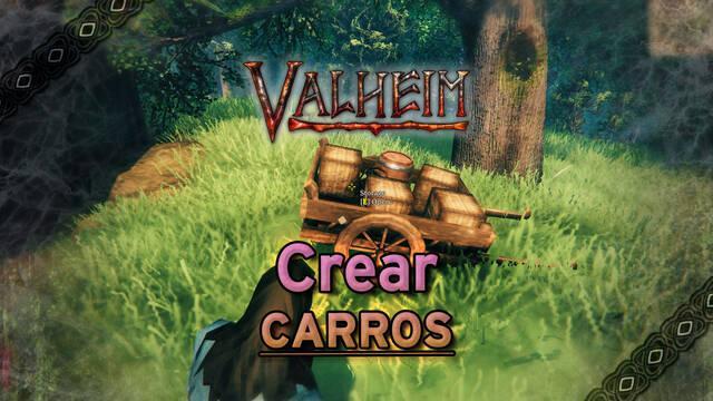 Valheim: Cómo crear carros para transportar muchos materiales