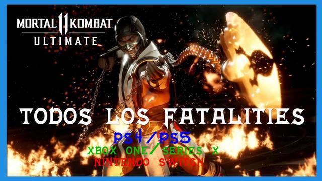 Todos los Fatalities de Mortal Kombat 11 Ultimate y cómo hacerlos