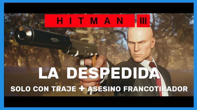 Hitman 3: cómo completar La despedida (Sólo traje y Asesino francotirador)