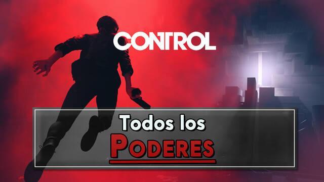 Control: TODOS los Poderes (habilidades) y cómo conseguirlos