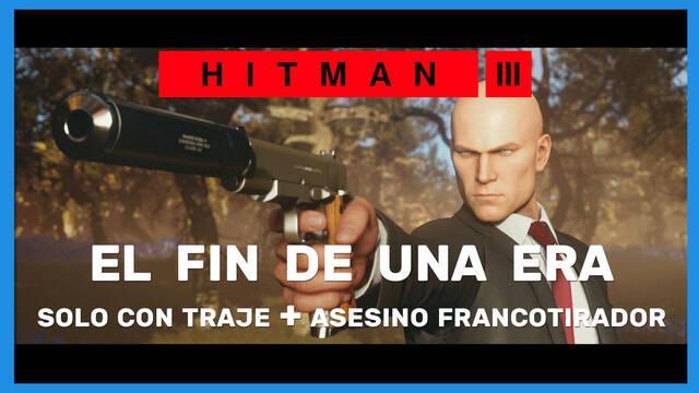 Hitman 3: cómo completar El fin de una era (Sólo traje y Asesino francotirador)