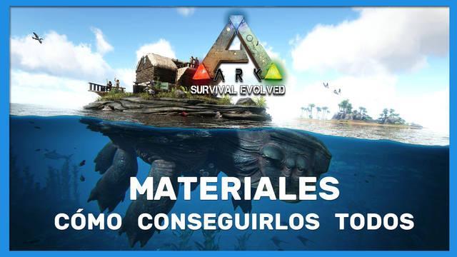 Ark Survival Evolved: TODOS los materiales y cómo conseguirlos
