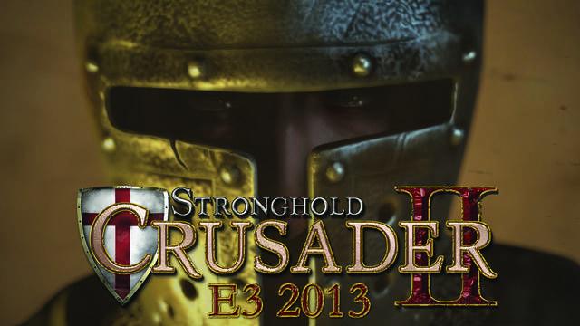 Stronghold Crusader 2 estará en el E3
