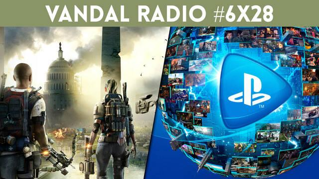 Vandal Radio 6x28 - PlayStation Now, PS5 y Xbox Scarlett, The Division 2