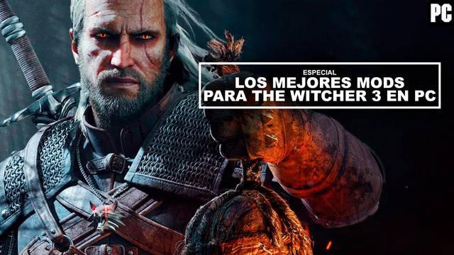 Los mejores mods para The Witcher 3 en PC (2020) - ¡Imprescindibles!