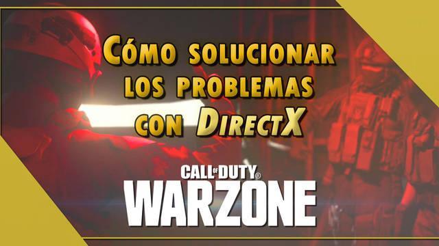 Error con DirectX en CoD: Warzone - ¿Cómo solucionarlo?