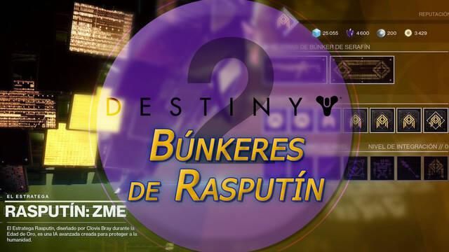 Búnkeres de Rasputín en Destiny 2: mejoras y recompensas