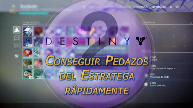 Cómo conseguir Pedazos del Estratega rápidamente en Destiny 2