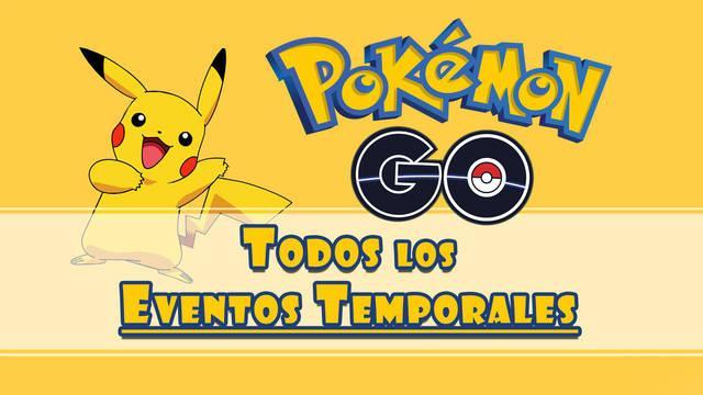 Pokémon GO: Todos los Eventos temporales, cuándo suceden y consejos