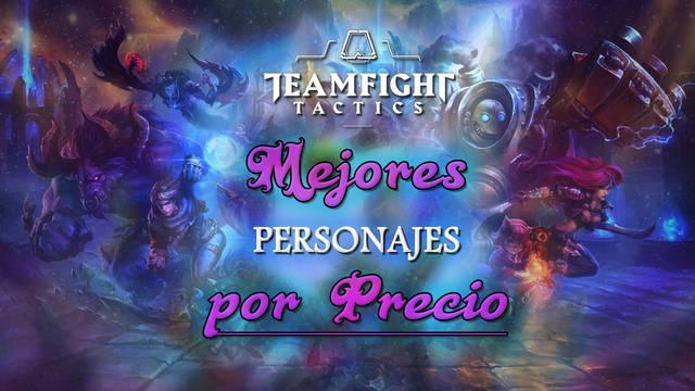 Teamfight Tactics (TFT): Los MEJORES personajes por precio y rango Set 5.5
