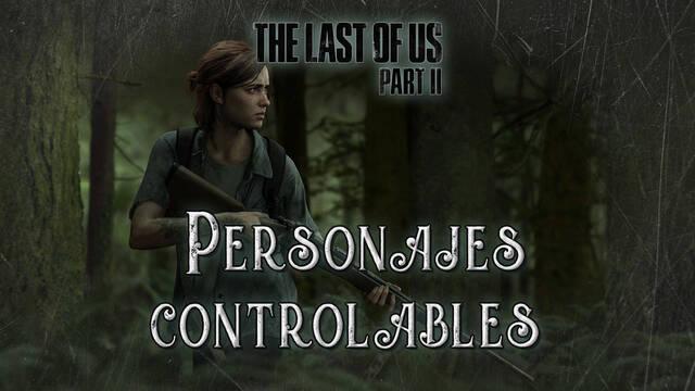 Personajes controlables en The Last of Us 2