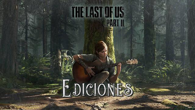 Todas las ediciones de The Last of Us 2: precios y contenido