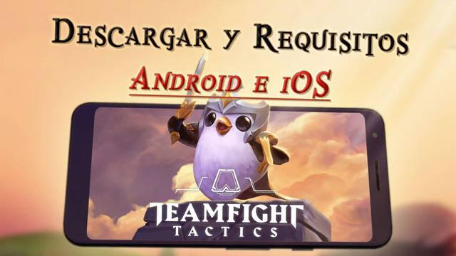TFT en móvil: Cómo descargar gratis y requisitos en Android y IOS