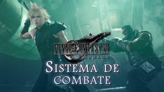 Final Fantasy VII Remake: ¿Cómo funciona el sistema de combate?