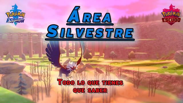 Área Silvestre en Pokémon Espada y Escudo: todo lo que necesitas saber