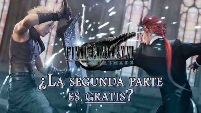 Final Fantasy VII Remake: ¿Habrá que pagar por la segunda parte o será gratis?