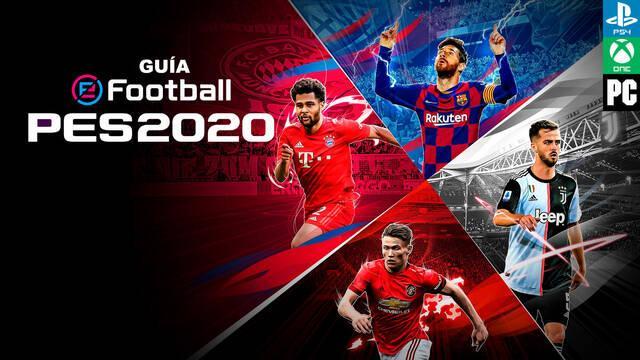 Guía eFootball PES 2020, trucos y consejos