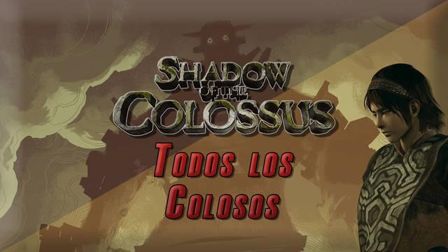 Todos los colosos de Shadow of the Colossus PS4 y cómo derrotarlos