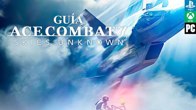 Guía Ace Combat 7: Skies Unknown, trucos y consejos