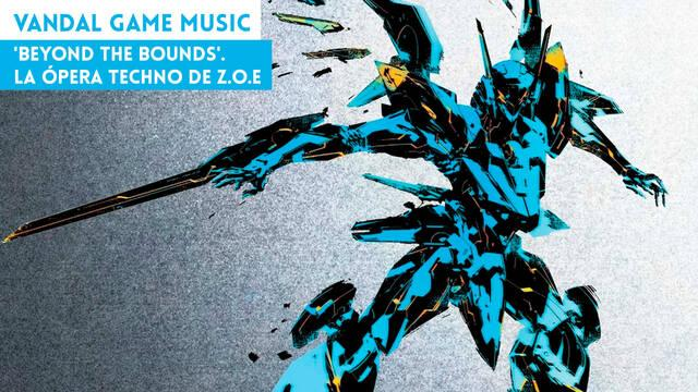 'Beyond the Bounds'. La ópera techno de Z.O.E