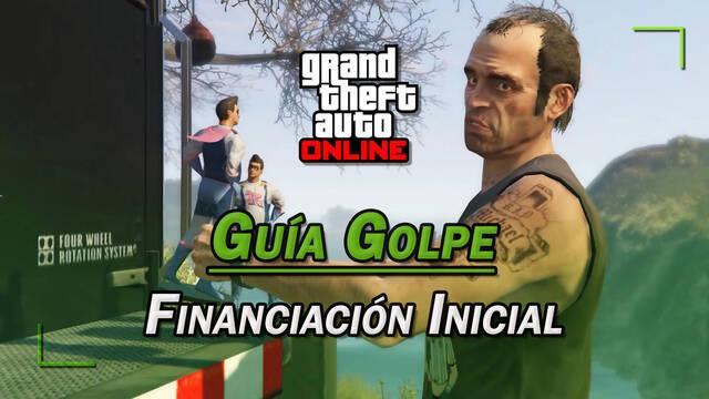 Golpe Financiación Inicial en GTA Online: guía del 100%