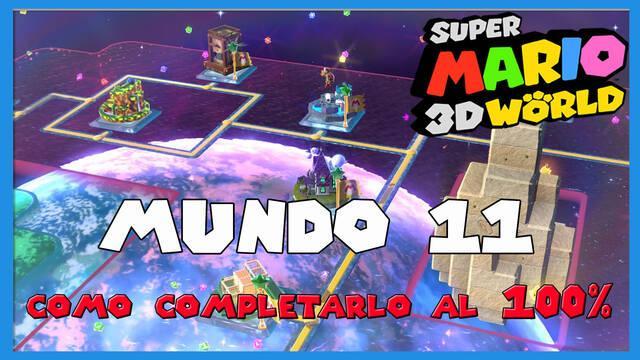Mundo 11 en Super Mario 3D World al 100%