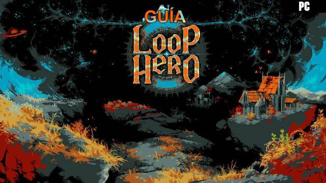 Guía Loop Hero: trucos, consejos y secretos
