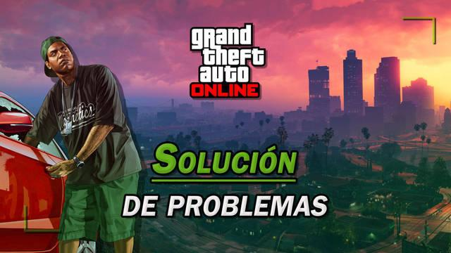 Solución de problemas en GTA Online: no carga, no funciona, bloqueos...