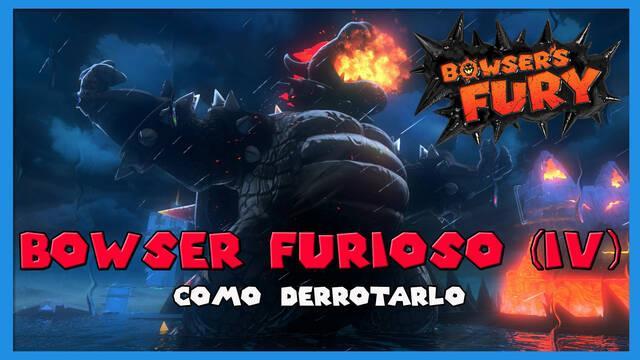 Cómo derrotar a Bowser Furioso (IV) en Bowser's Fury