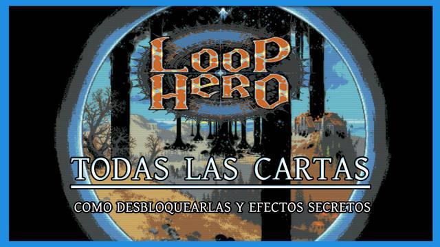 Loop Hero - TODAS las cartas, cómo conseguirlas y efectos