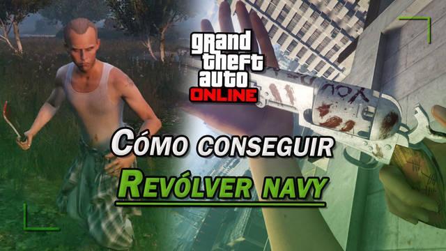 GTA Online: Cómo conseguir el Revólver navy secreto del asesino en serie