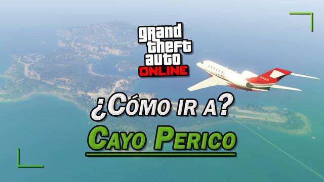 GTA Online: ¿Cómo ir a la isla de Cayo Perico?
