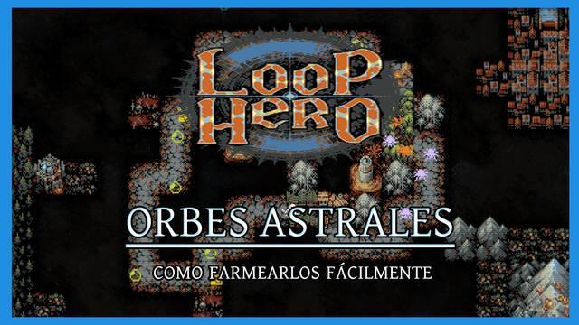 Loop Hero - Cómo farmear Orbes astrales fácilmente
