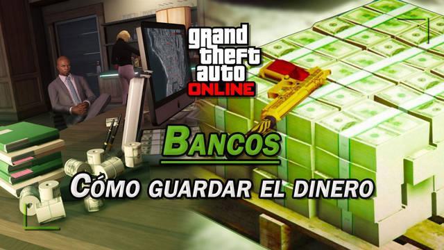 GTA Online: Cómo guardar dinero en el banco para que no te lo roben