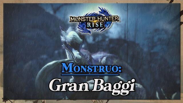 Gran Baggi en Monster Hunter Rise: cómo cazarlo y recompensas