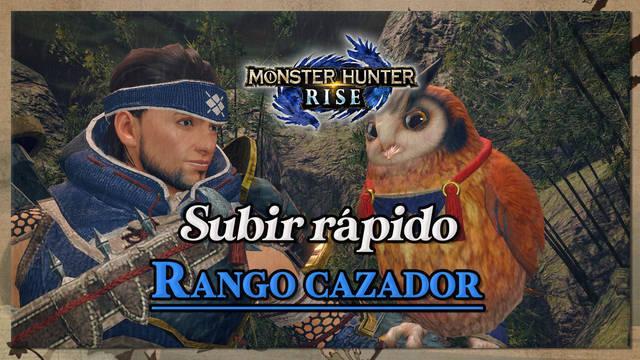 Monster Hunter Rise: Cómo subir rápido el rango de cazador