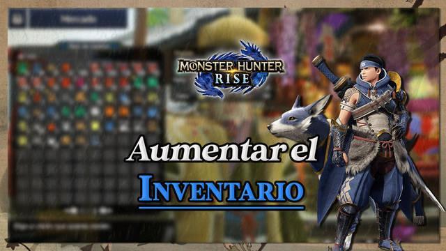 Monster Hunter Rise: ¿Se puede aumentar el inventario / bolsa?