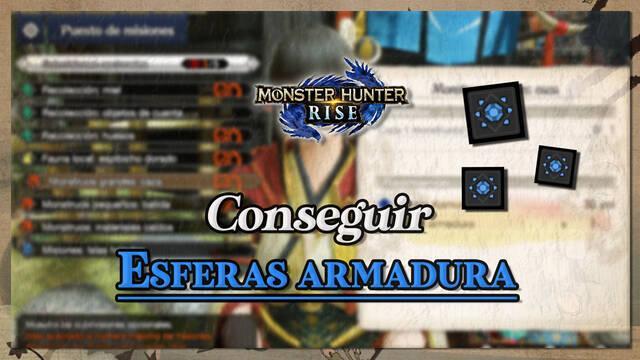 Monster Hunter Rise: Cómo conseguir Esferas de armadura rápidamente
